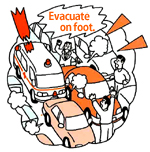 Evacuate on foot